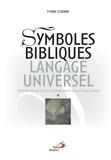Marc Girard - Symboles bibliques, langage universel - Pour une théologie des deux Testaments ancrée dans les sciences humaines, 2 volumes.