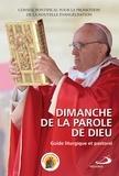 Conseil pontifical pour la pro - Dimanche de la Parole de Dieu - Guide liturgique et pastoral.
