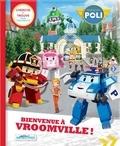 Anne Paradis et  Roi Visual - Bienvenue à Vroomville ! - Robocar Poli.