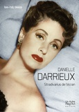 Jean-Noël Grando - Danielle Darrieux - Stradivarius de l'écran.