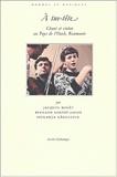 Speranta Radulescu et Bernard Lortat-Jacob - .