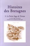 Asdis Rosa Magnusdottir et Hélène Tétrel - Histoires des Bretagnes - Tome 3, La petite saga de Tristan et autres sagas islandaises inspirées de la matière de Bretagne.