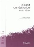 Jean-Claude Zancarini - Le droit de résistance XIIe-XXè siècle.