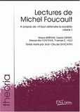 """Alessandro Fontana - Lectures de Michel Foucault. - Volume 1, A propos de """"il faut défendre la liberté""""."""