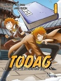 Mad Snail et Jiang Ruotai - TODAG Tome 1 : .