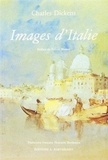 Charles Dickens - Images d'Italie.