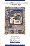 Danièle James-Raoul - Eidôlon N° 97 : Les genres littéraires en question au Moyen Age.