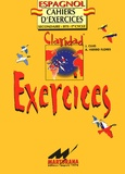 Anahi Hierro Flores et J Cujo - Espagnol Claridad - Exercices.