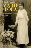Michèle Castelli - Marie Di Lola - Une enfance corse en 1900.
