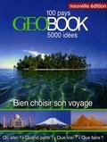 GEO et Jean-Luc Marty - GéoBook - Bien choisir son voyage.