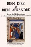 Sarah Baudelle-Michels et Marie-Madeleine Castellani - Bien Dire et Bien Aprandre N° 29 : La volonté didactique dans la littérature médiévale.