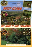 Dominique Soltner - Petit guide des arbres et haies champêtres - L'autre manière de vivre les haies.