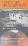 Michel Crépu et Francis Rocard - Revue des deux Mondes N° 6 Juin 2004 : Vivre sur Mars.