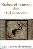 Jean-Marie Salamito - Riches et pauvres dans l'Eglise ancienne.