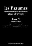Les Moines De Saint-Lambert-De et Paul Melchior - Les Psaumes de Saint-Lambert-des-Bois en prose - Livre V : psaumes 107 à 150.