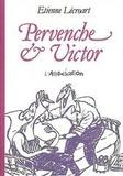 Etienne Lécroart - Pervenche et Victor.