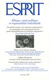 Jacques Donzelot et Marie-Christine Jaillet - Esprit N° 320, Décembre 200 : Ethique, santé publique et responsabilité individuelle.