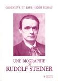 Geneviève Bideau et Paul-Henri Bideau - Une biographie de Rudolf Steiner - Quelques aspects du devenir de l'anthroposophie.