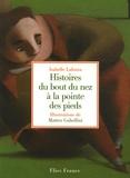 Histoires du bout du nez à la pointe des pieds / Isabelle Lafonta | LAFONTA, Isabelle. Auteur