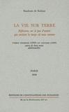 Baudouin de Bodinat - La vie sur Terre - Réflexions sur le peu d'avenir que contient le temps où nous sommes, tomes 1 et 2.