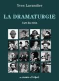 Yves Lavandier - La dramaturgie - L'art du récit.