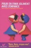 Raphaële Moussafir - Pour en finir joliment avec l'enfance - Coffret 2 volumes.