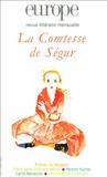 Michel Tournier et Anne Struve-Debeaux - Europe N° 914-915 : La Comtesse de Ségur.