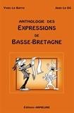 Yves Le Berre et Jean Le Dû - Anthologie des expressions de Basse-Bretagne.