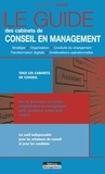 Le guide des cabinets de conseil en management | Hugot, Jean-Baptiste (1955?-....). Auteur