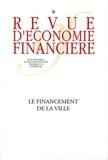 Frédéric Gilli et Laurent Davezies - Revue d'économie financière N° 86, Novembre 2006 : Le financement de la ville.