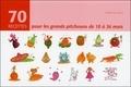 Valérie Gaudant - 70 recettes pour les grands pitchouns de 18 à 36 mois.