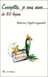 Béatrice Vigot-Lagandré - Courgettes, je vous aime... - De 83 façons.