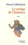 Manuel Cordouan - Le vertige de Clémence.