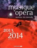 Guillaume de Maussion - Musique & opéra autour du monde - 2 volumes.