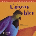 L' Oiseau bleu / Blaise CENDRARS | CENDRARS, Blaise