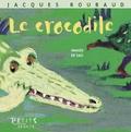 Jacques Roubaud - Le Crocodile.
