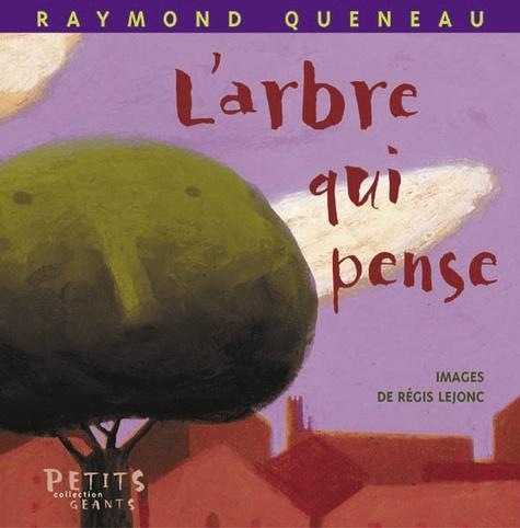 L' Arbre qui pense / Raymond Queneau | QUENEAU, Raymond. Auteur
