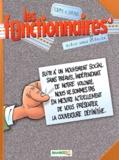 Les Fonctionnaires. 4, Grève sans préavis / Bloz & Beka | BLOZ. Auteur