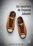 Muriel Pactat - Les squatters de l'impasse Jaboulet.