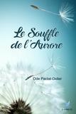 Ode Pactat-Didier - Le souffle de l'aurore.