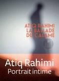 Atiq Rahimi - La ballade du calame.