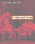 Raymond Depardon - Images politiques.