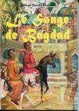 Jabbar Yassin Hussin - Le songe de Bagdad - Conte oriental.