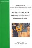 Richard Faure et Arnaud Zucker - Poétique de la syntaxe, rythmique de la langue - Hommages à Michèle Biraud.