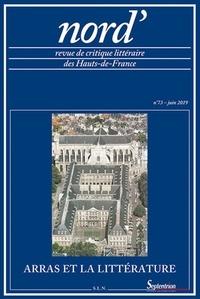 Marie-Madeleine Castellani - Nord' N° 73, juin 2019 : Arras et la littérature.