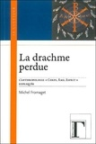 """Michel Fromaget - La drachme perdue - L'anthropologie """"corps, âme, esprit"""" expliquée."""