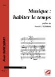 Alain Bancquart - Musique - Habiter le temps.