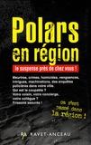 Viviane Veneault et Nicole Provence - Polars en région - Coffret en 4 volumes, La disparue des Baronnies ; Le gourou des Terres Froides ; Rouge Beaujolais ; Saint-Etienne - Santiago.