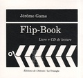 Jérôme Game - Flip-Book. 1 CD audio
