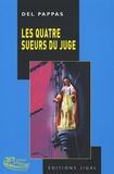 Gilles Del Pappas - Les quatre sueurs du juge !.
